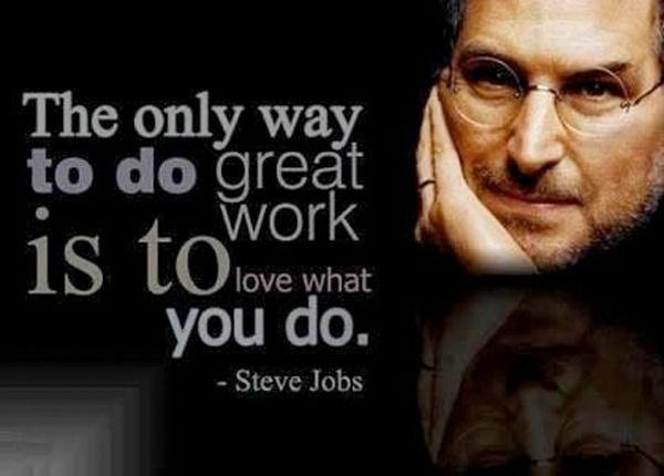 Do Great Work - Love What You Do